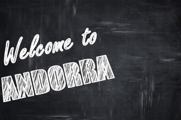 Chalkboard background with chalk letters: Welcome to andorra
