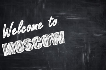 Chalkboard background with chalk letters: Welcome to moscow