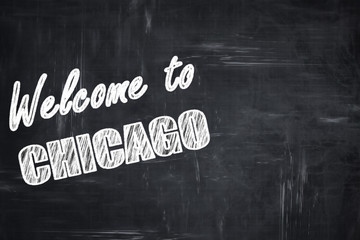 Chalkboard background with chalk letters: Welcome to chicago