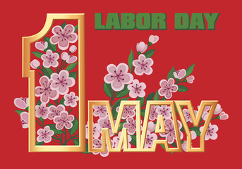 1 May Worker's Day. International Labor Day, Mayday. Flower and letters.