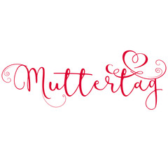 Muttertag Schriftzug mit Herz
