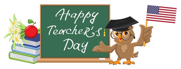 Happy Teachers Day. Owl teacher stands at blackboard