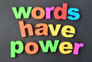 Words have power on background