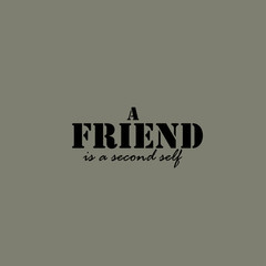 Aristotle quotes. A friend is a second self.