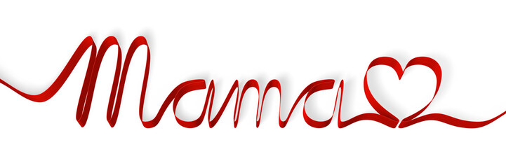 Red ribbon forming the word 'mama', isolated on white