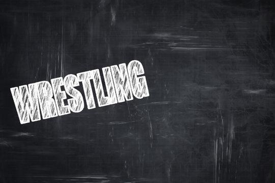 Chalkboard writing: wrestling sign background