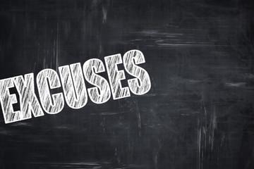 Chalkboard writing: excuses
