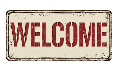 Welcome rusty metal sign