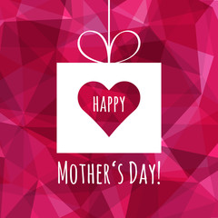 Happy Mothers Day card. Abstract background for Mothers Day. Polygonal design, low poly design. Pink background. Modern style.