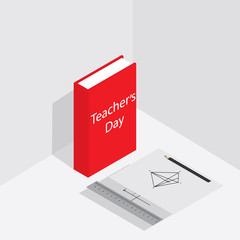 Teacher's Day. Banner or poster for Teacher's Day. Isometric book, pencil, ruler.