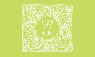 Follow Your Dreams Hand Drawn Doodle Vector Lineart