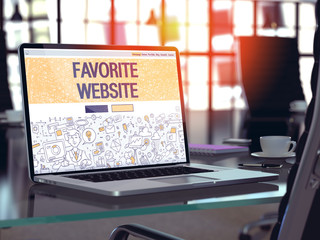 Favorite Website - Closeup Landing Page in Doodle Design Style on Laptop Screen. On Background of Comfortable Working Place in Modern Office. Toned, Blurred Image. 3D Render.