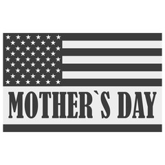 Happy Mothers Day. Festive Holiday typographical stylish vector illustration with icon American flag and the lettering