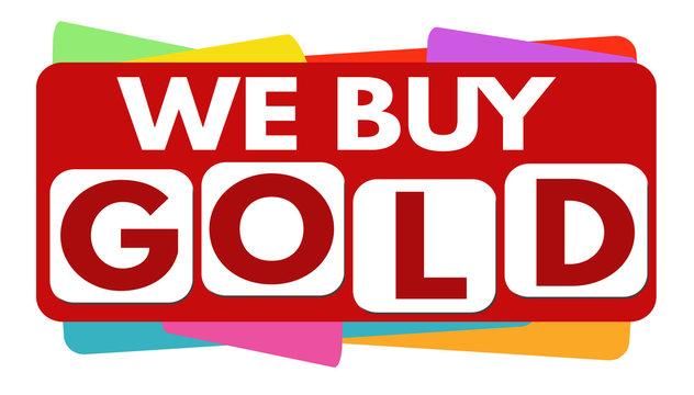 We buy gold banner or label