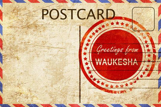 waukesha stamp on a vintage, old postcard