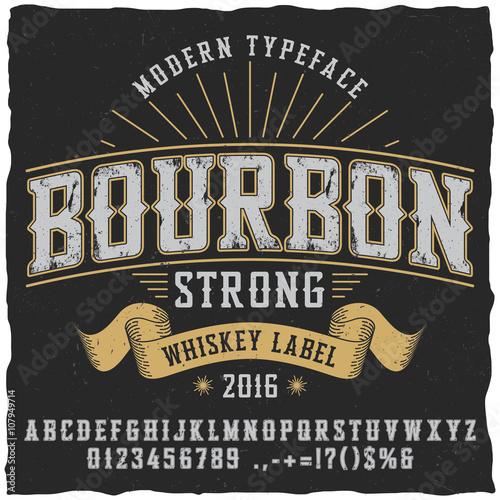 """Bourbon Vintage Whiskey Typeface. Vintage Font. Whiskey"