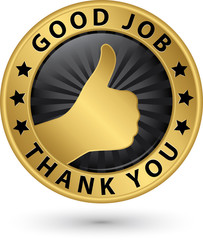 Good job thank you golden label with thumb up, vector illustrati