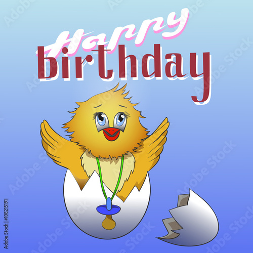 Cartoon Chicken In The Eggshell . Happy Birthday Greeting Card Design. Birthday  Card. Happy