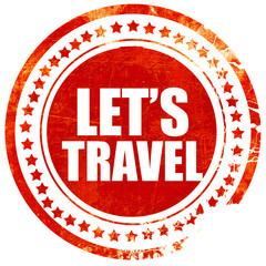 let's travel, grunge red rubber stamp with rough lines and edges