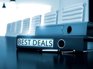 Best Deals - File Folder on Office Desk. Best Deals - Business Concept on Toned Background. File Folder with Inscription Best Deals on Desktop. 3D Render.