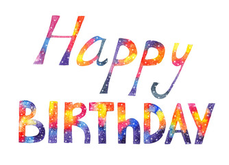 """Watercolor colorful inscription """"Happy birthday"""" on white background. Greeting card with space and stars"""