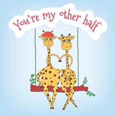 Couple of giraffes on a swing and the inscription You're my othe
