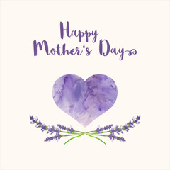 Greeting card with text Happy Mother's Day, heart filled by watercolor texture and handpainted lavender