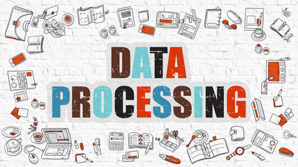 Data Processing Concept. Data Processing Drawn on White Wall. Data Processing in Multicolor. Modern Style Illustration. Doodle Design Style of Data Processing. Line Style Illustration.