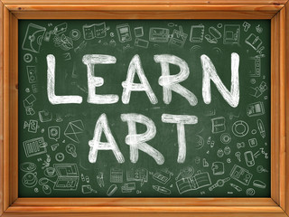 Learn Art Concept. Line Style Illustration. Learn Art Handwritten on Green Chalkboard with Doodle Icons Around. Doodle Design Style of  Learn Art.