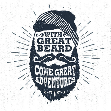 "Hand drawn vintage label with textured bearded face vector illustration and ""With great beard come great adventures"" lettering."