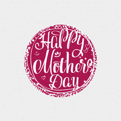 Happy Mothers Day - poster, stamp, badge, insignia, postcard, sticker, can be used for design