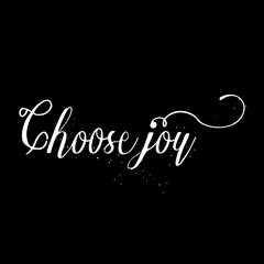 Choose joy card or poster. Hand drawn lettering. Modern brush calligraphy. Pride and joy dry brush lettering. Self-satisfaction hand drawn ink illustration. Choose joy phrase.