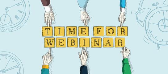 TIME FOR WEBINAR