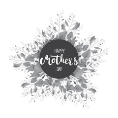 Happy Mother's day circle greeting card with calligraphy and flowers isolated on the white background. Vector monochrome illustration for Mothers Day invitations. Mom's day lettering.