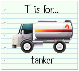 Flashcard letter T is for tanker