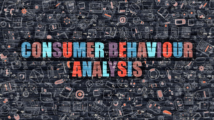 Multicolor Concept - Consumer Behaviour Analysis on Dark Brick Wall with Doodle Icons. Consumer Behaviour Analysis Business Concept. Consumer Behaviour Analysis on Dark Wall.