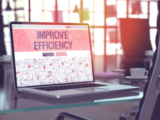 Improve Efficiency Concept - Closeup on Landing Page of Laptop Screen in Modern Office Workplace. Toned Image with Selective Focus. 3D Render.