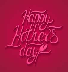 Happy motherss day typographical background, vector illustration