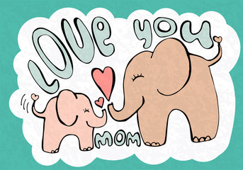 Love you mom, greetings card with cute animals, mothers day