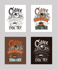 Vector illustration with motivationg inspirational quote about love to coffee in cezve. Set of isolated background hand drawn typography, perfect for cafe or bar poster, t-shirt, placard.