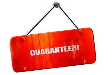 guaranteed!, 3D rendering, vintage old red sign