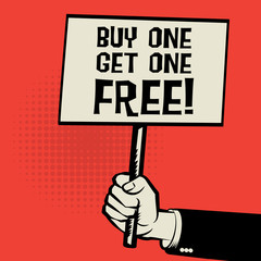 Hand holding poster, business concept, text Buy One, Get One free