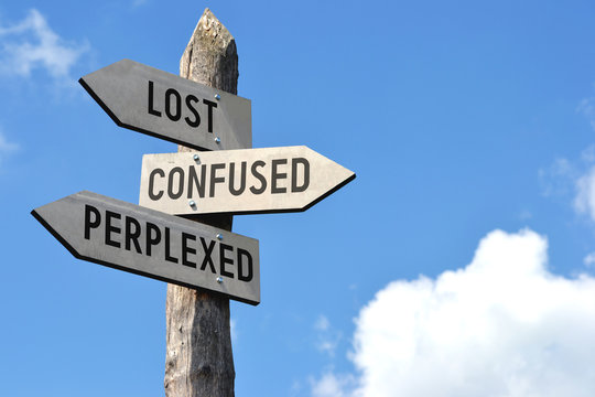 Lost, confused, perplexed signpost