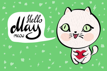 Cartoon cat with Hello May meow banner. background. Vector illustration.