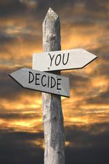 You decide signpost