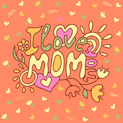 doodle, orange background, text I love you mom, the sun drawing, card for the holiday