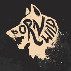Born wild. Wolf head on grunge background.