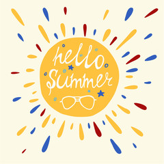 Sunshine with hello summer quote and sunglasses. Greeting card. Vector design.