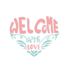 Welcome  hand drawn lettering poster card