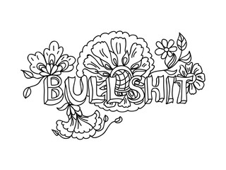 Decorative Coloring poster bullshit  black on white